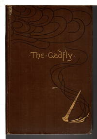 THE GADFLY by  E. L. (Ethel Lilian. 1864-1960) Voynich - First Edition - 1897. - from Bookfever.com, IOBA and Biblio.com