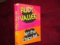 Let the Chips Fall... Inscribed by the author