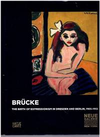 image of BRÜCKE The Birth of Expressionism 1905-1913