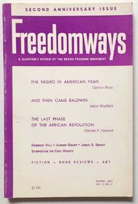 Freedomways; A Quarterly Review of the Negro Freedom Movement. Volume 3 no. 2 (Spring 1963)