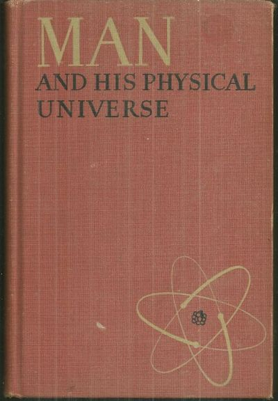 MAN AND HIS PHYSICAL UNIVERSE, Jean, Frank Covert