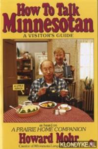 image of How to talk Minnesotan: a visitor's guide