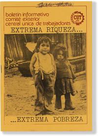 image of Boletin informativo comité central unica de trabajadores [CUT]: Extrema Riqueza...Extrema Pobreza