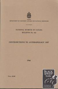 Contributions to Anthropology 1957