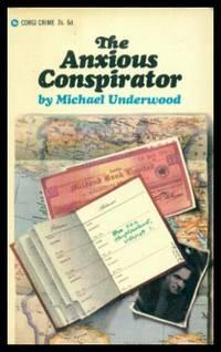 THE ANXIOUS CONSPIRATOR - A Simon Manton Adventure