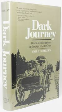 image of DARK JOURNEY.  Black Mississippians in the Age of Jim Crow