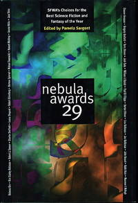 NEBULA AWARDS 29: SFWA's Choices for the Best Science Fiction and Fantasy of the Year.