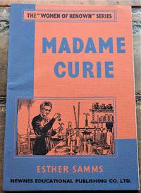 MADAME CURIE The Women Of Renown Series