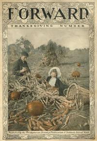 FORWARD Vol. XXIX No. 47.  Thanksgiving issue,  November 19, 1910