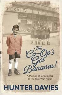 image of The Co-Op's Got Bananas: A Memoir of Growing Up in the Post-War North