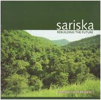 Sariska: Rebuilding the Future
