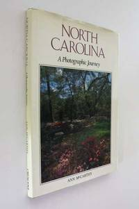 North Carolina: A Photographic Journey by Ann McCarthy - Hardcover - 1989 - from Cover to Cover Books & More and Biblio.com