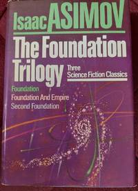 image of The Foundation Trilogy (Foundation, Foundation and Empire, Second Foundation)