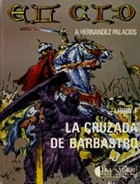 El Cid. Libro 4 : La cruzada de Bobastro