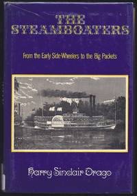 image of The Steamboaters: From The Early Side-Wheelers To The Big Packets