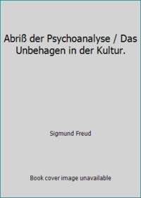 Abri Der Psychoanalyse Das Unbehagen In Der Kultur By