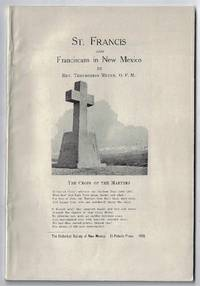 St. Francis and the Franciscans in New Mexico