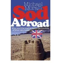 Sod Abroad: Why you'd be mad to leave the comfort of your own home