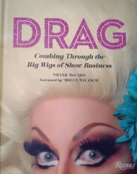 image of Drag:  Combing through the Big Wigs of Show Business