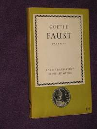 Faust - Part One by (Translated by Philip Wayne) Goethe - Paperback - First Edition - 1949 - from Bookbarrow and Biblio.com
