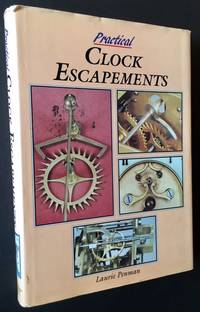 Practical Clock Escapements