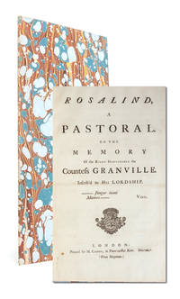 Rosalind, a Pastoral. To the Memory of the Right Honourable the Countess Granville