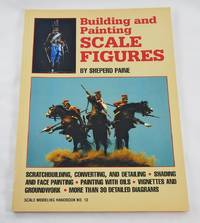 Building and Painting Scale Figures (Scale Modeling Handbook)