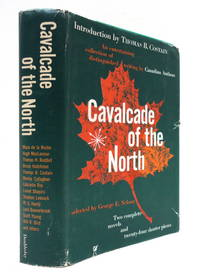 Cavalcade Of The North: An Entertaining Collection of Distinguished Writing By Canadian Authors