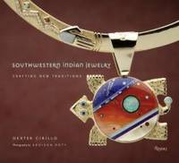 image of Southwestern Indian Jewelry: Crafting New Traditions