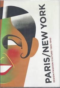 Paris/New York: Design/ Fashion/ Culture 1925-1940