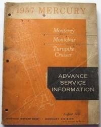 1957 Mercury Advance Service Information (Monterey; Montclair; Turnpike cruiser)