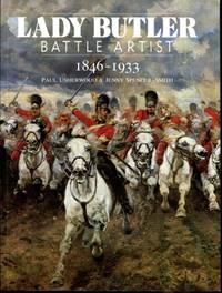 Lady Butler: Battle artist, 1846-1933 (Art/Architecture)