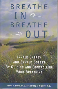 image of Breath In Breath Out - Inhale Energy and Exhale Stress By Guiding and Controlling Your Breathing
