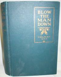 image of Blow the Man Down; A Romance of the Coast