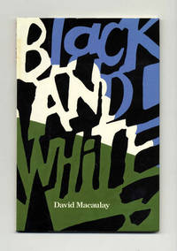 Black And White  - 1st Edition/1st Printing by  David Macaulay - First Edition; First Printing - 1990 - from Books Tell You Why, Inc. and Biblio.com