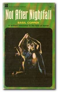 Not After Nightfall Stories of the Strange and Terrible