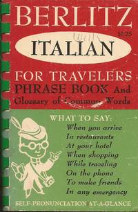 image of Berlitz Italian for Travelers Phrase Book and Glossary of Common Words (Self-Pronunciation At-A-Glance)