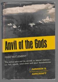 Anvil of the Gods Modern Airplanes Versus Violent Storms