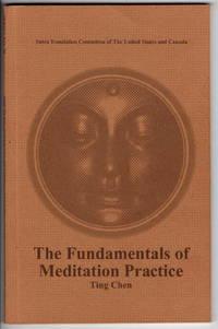 The Fundamentals of Meditation Practice
