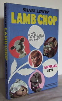 image of Shari Lewis' Lamb Chop Annual 1972, with Charlie Horse, Hush Puppy and Baby