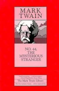 Number 44 : The Mysterious Stranger