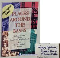 Places Around the Bases: A Historic Tour of the Coors Field Neighborhood,  plus Denver's...