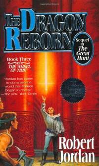 The Dragon Reborn: Book Three of 'the Wheel of Time': 3/12