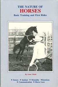 The Nature Of Horses: Basic Training And First Rides