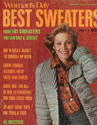 WOMAN'S DAY BEST SWEATERS : 1974, No 1 : From 101 Sweaters You Can Knit & Crochet by  Ellene (Editor) Saunders - Paperback - Issue No. 1, 1974  - 1974 - from 100 POCKETS (SKU: 015098)