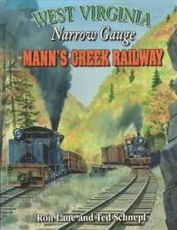 West Virginia Narrow Gauge Mann's Creek Railway