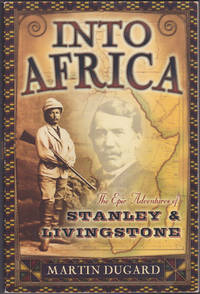 image of Into Africa: The Epic Adventures of Stanley and Livingstone