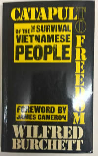 Catapult to Freedom: The Survival of the Vietnamese People