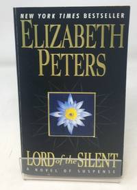 Lord of the Silent Amelia Peabody Mysteries
