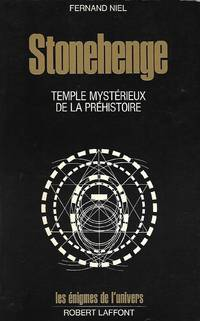 Stonehenge Temple mystérieux de la Préhistoire